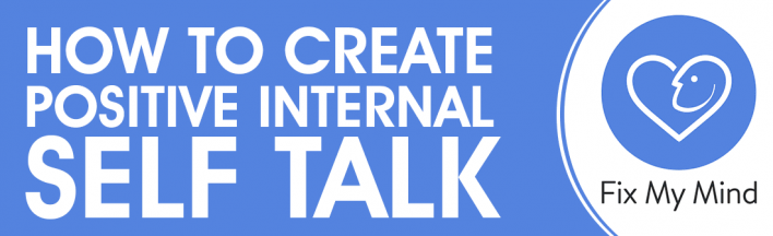 Feature image for How to Create Positive Internal Self-Talk Using Hypnotherapy